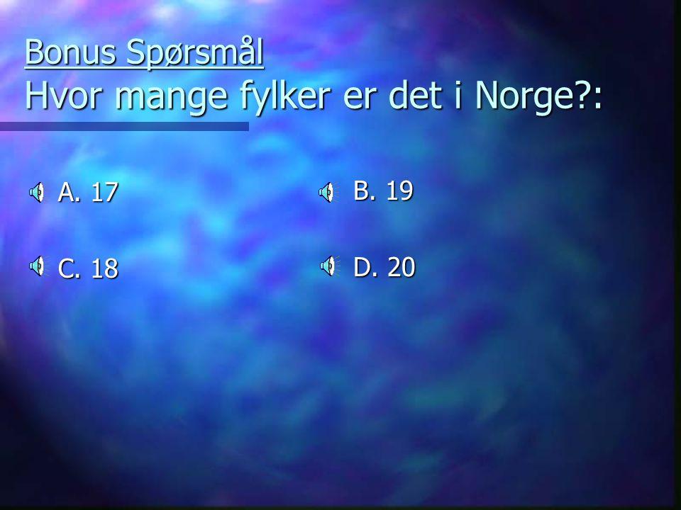 Bonus Spørsmål Hvor mange fylker er det i Norge :