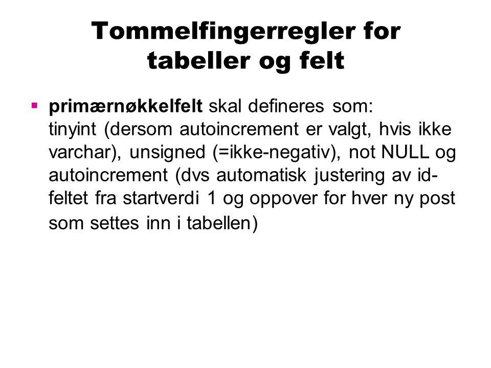 Tommelfingerregler for tabeller og felt
