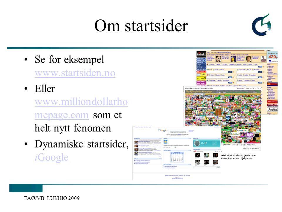 Om startsider Se for eksempel www.startsiden.no