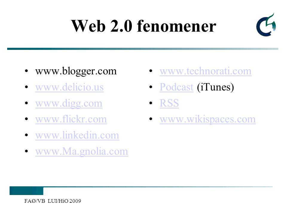 Web 2.0 fenomener www.blogger.com www.delicio.us www.digg.com