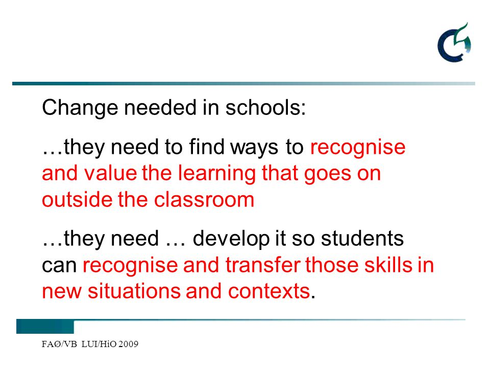 Change needed in schools:
