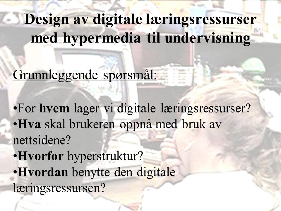 Design av digitale læringsressurser med hypermedia til undervisning