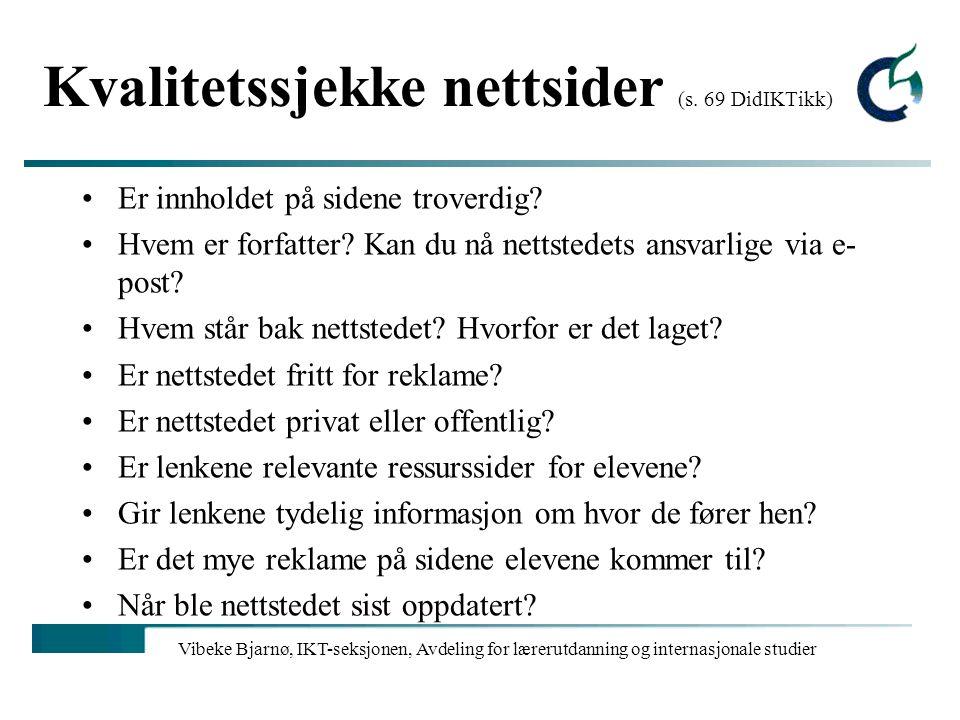 Kvalitetssjekke nettsider (s. 69 DidIKTikk)