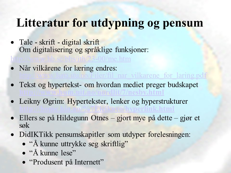 Litteratur for utdypning og pensum