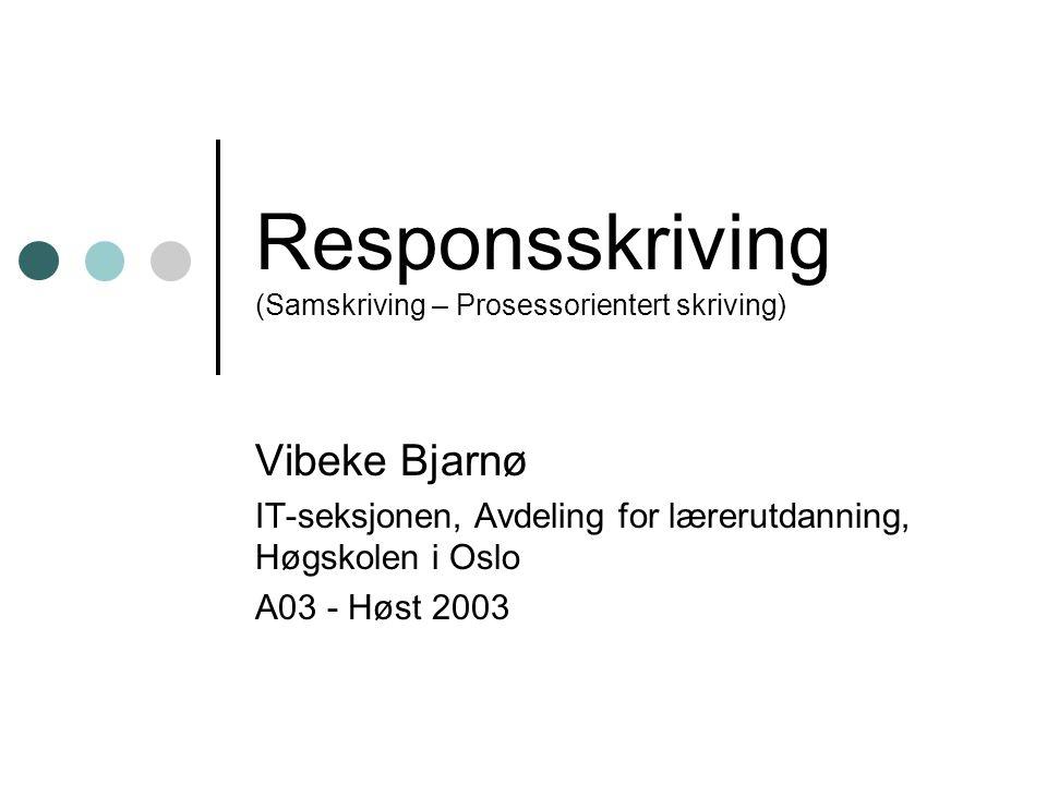 Responsskriving (Samskriving – Prosessorientert skriving)