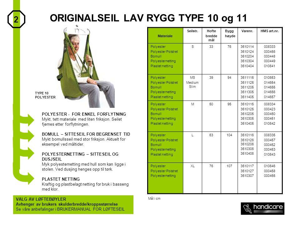 ORIGINALSEIL LAV RYGG TYPE 10 og 11