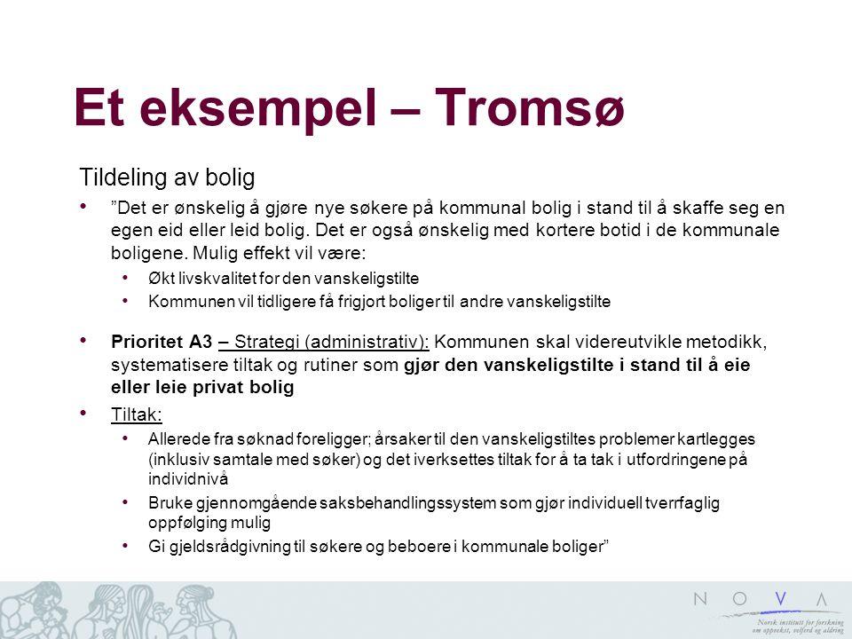 Et eksempel – Tromsø Tildeling av bolig