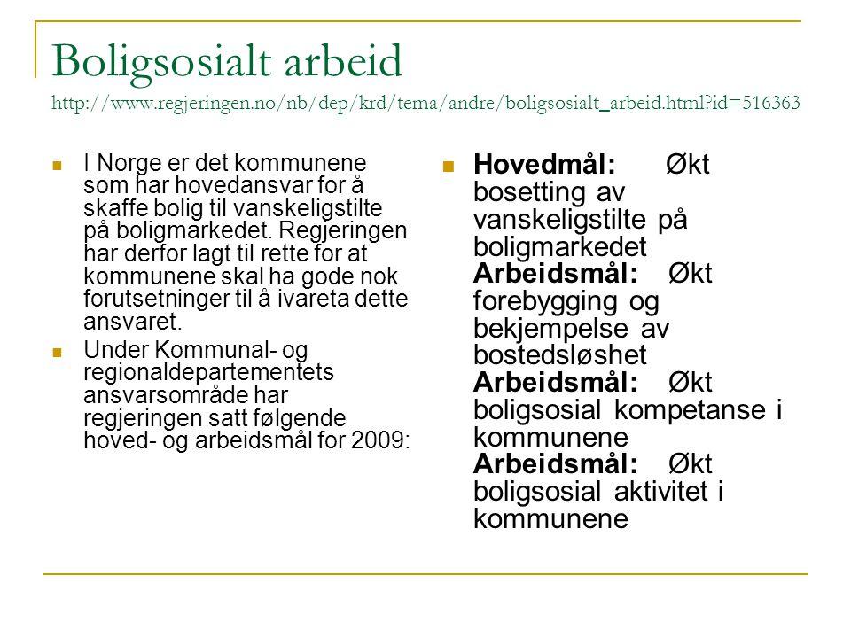 Boligsosialt arbeid http://www. regjeringen