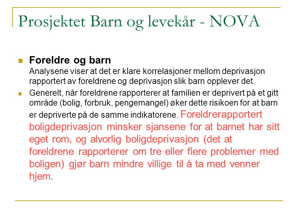 Prosjektet Barn og levekår - NOVA