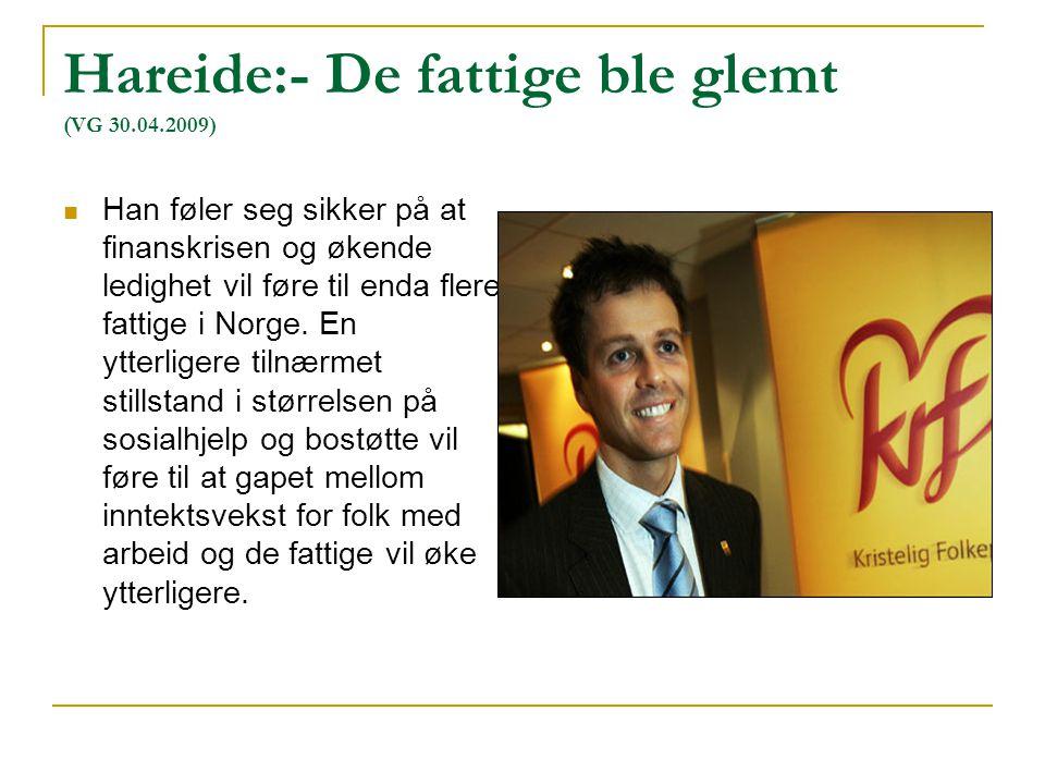 Hareide:- De fattige ble glemt (VG 30.04.2009)