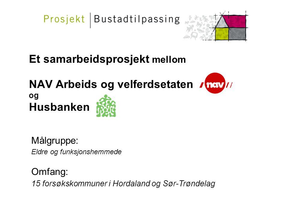 Et samarbeidsprosjekt mellom NAV Arbeids og velferdsetaten og Husbanken