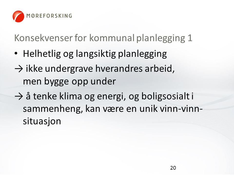 Konsekvenser for kommunal planlegging 1