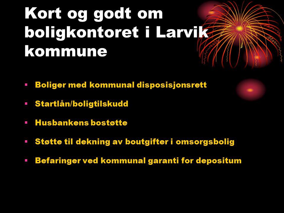 Kort og godt om boligkontoret i Larvik kommune