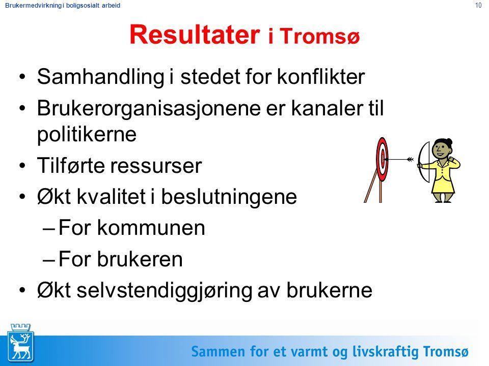 Resultater i Tromsø Samhandling i stedet for konflikter