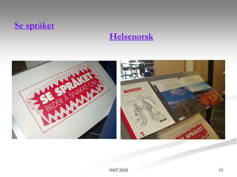 Se språket Helsenorsk HiNT 2006