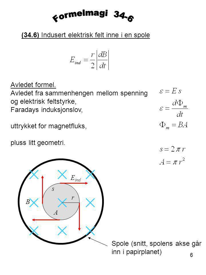 Formelmagi 34-6 (34.6) Indusert elektrisk felt inne i en spole