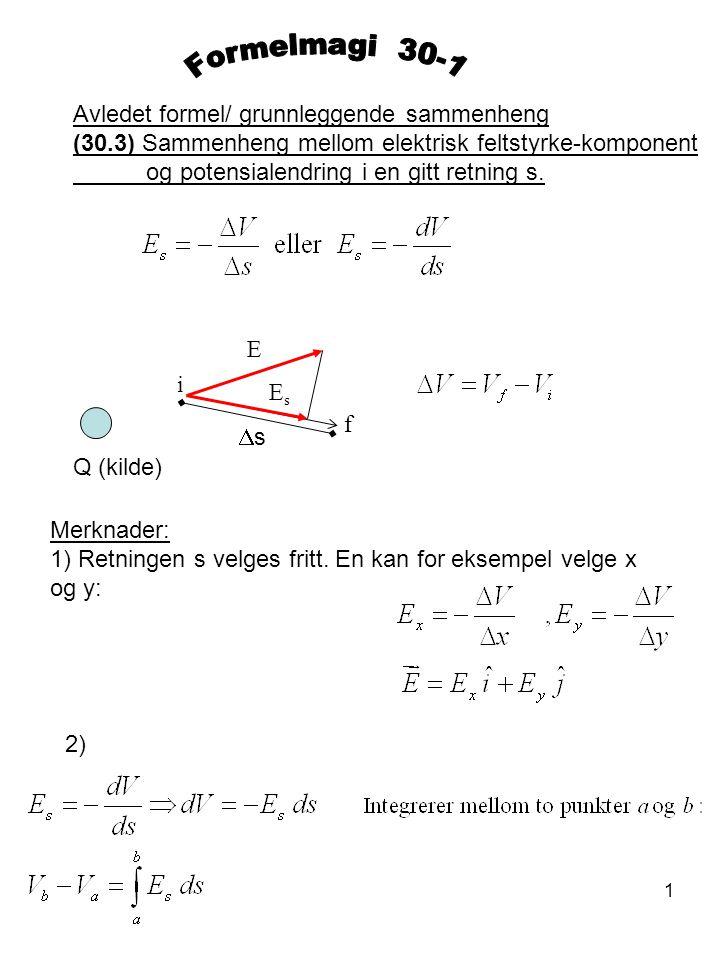 Formelmagi 30-1 Avledet formel/ grunnleggende sammenheng