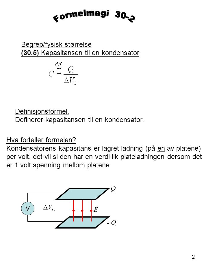 Formelmagi 30-2 Begrep/fysisk størrelse