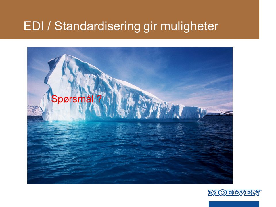 EDI / Standardisering gir muligheter