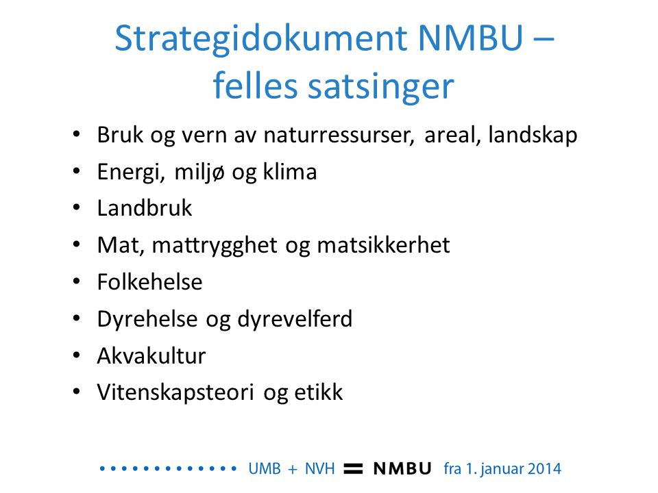 Strategidokument NMBU – felles satsinger