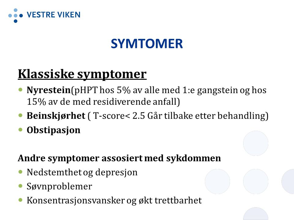 SYMTOMER Klassiske symptomer