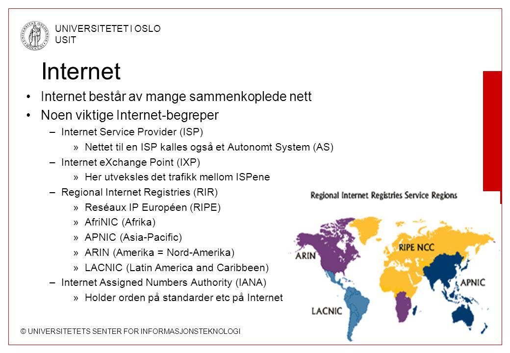 Internet Internet består av mange sammenkoplede nett