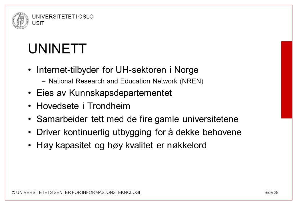 UNINETT Internet-tilbyder for UH-sektoren i Norge