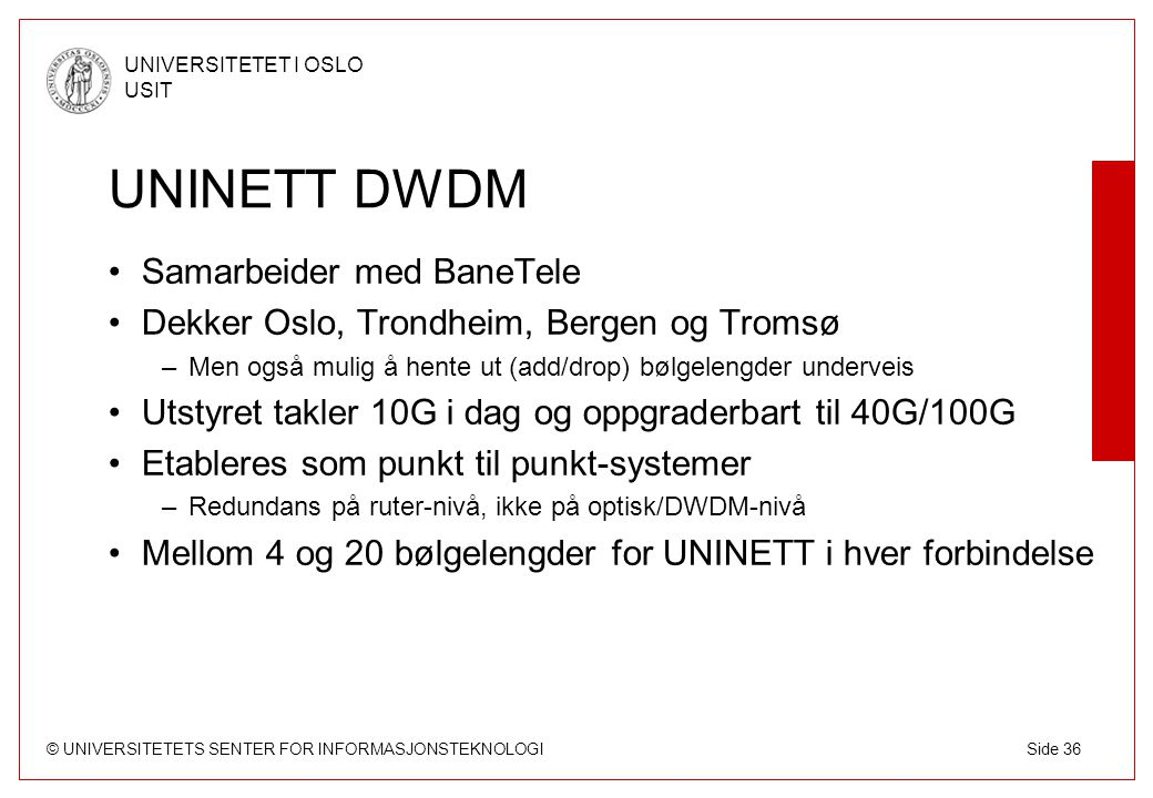 UNINETT DWDM Samarbeider med BaneTele