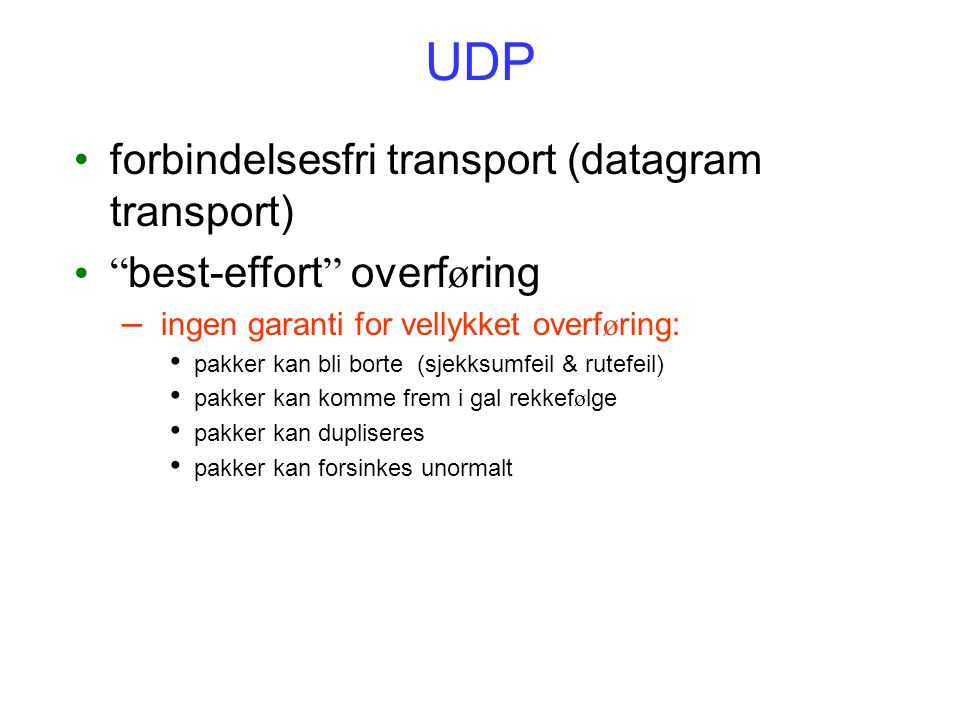 UDP forbindelsesfri transport (datagram transport)