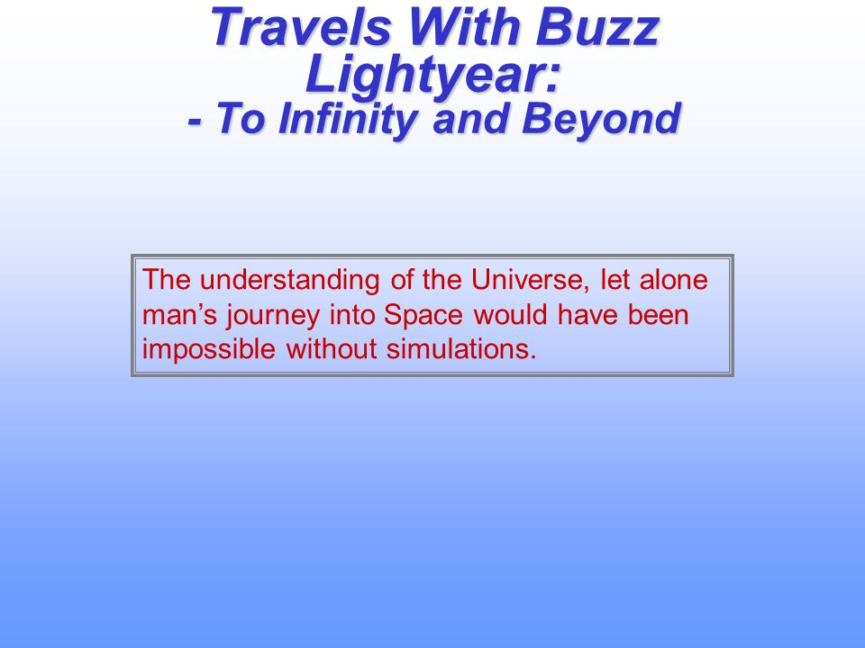 Travels With Buzz Lightyear: - To Infinity and Beyond