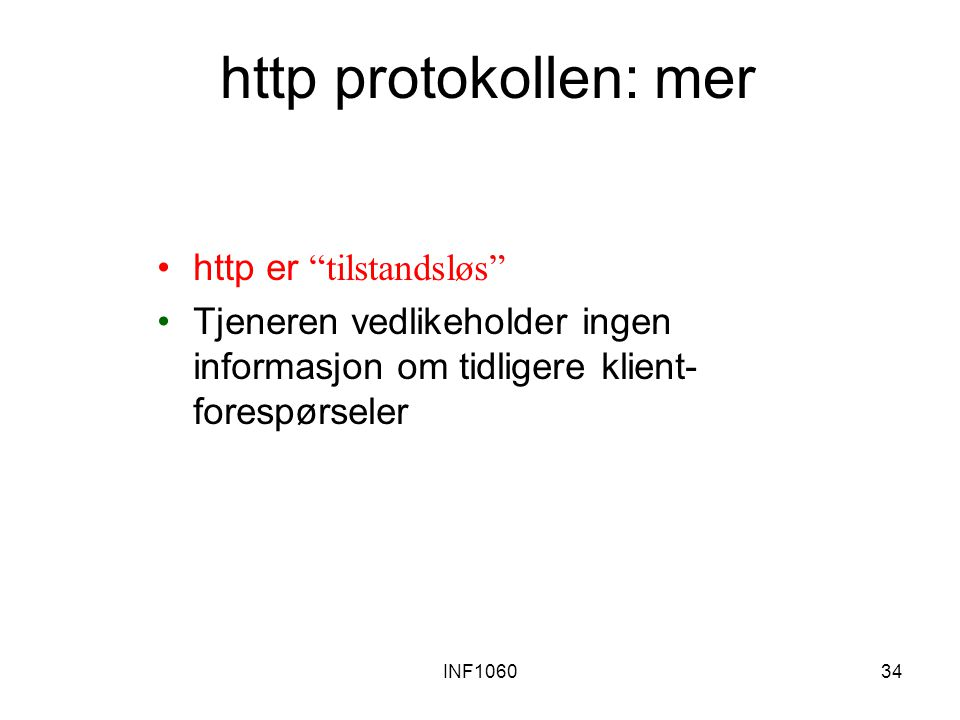 http protokollen: mer http er tilstandsløs