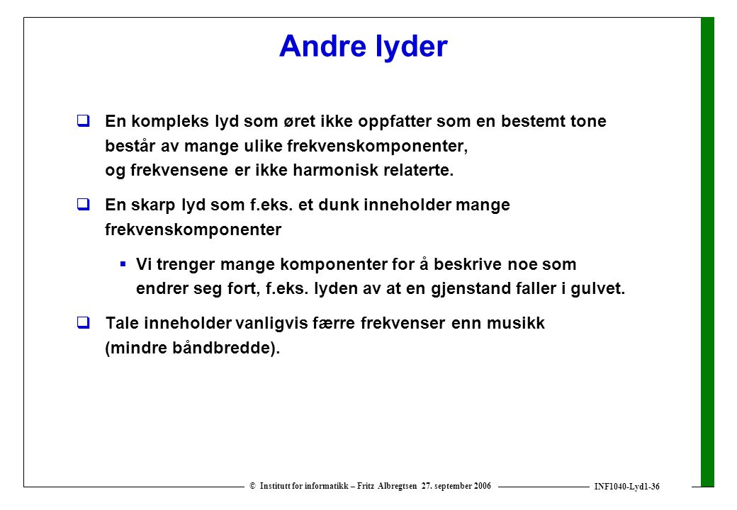 Andre lyder