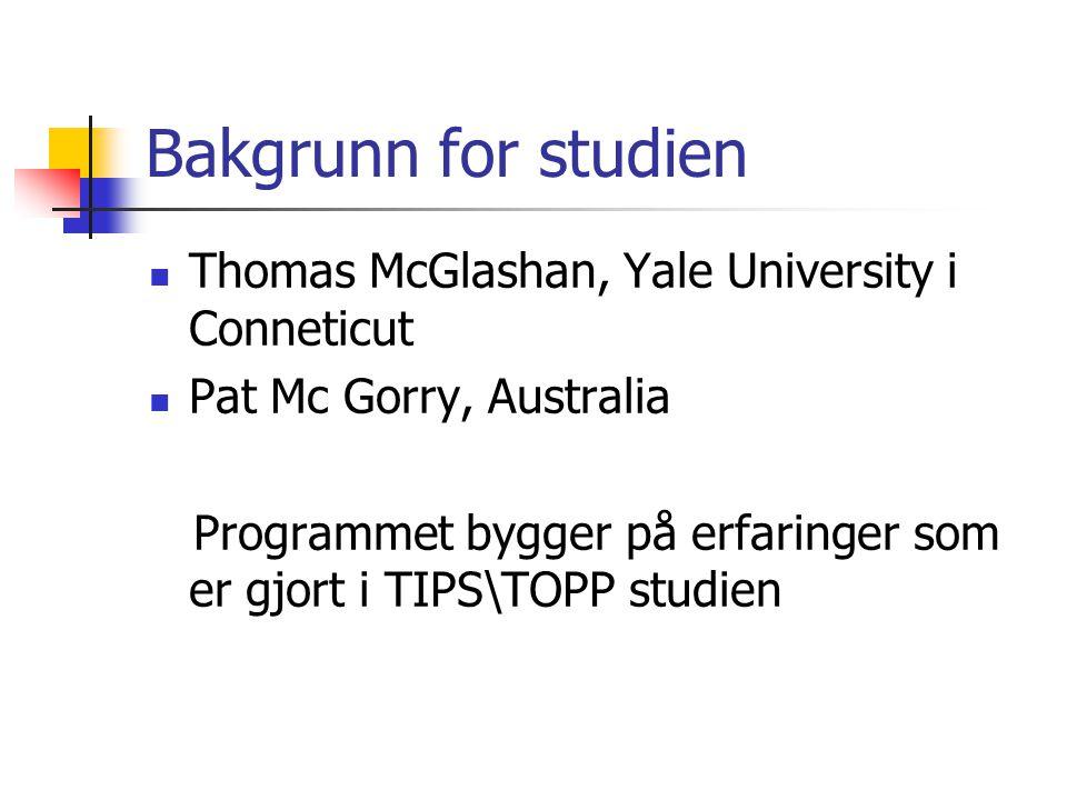 Bakgrunn for studien Thomas McGlashan, Yale University i Conneticut