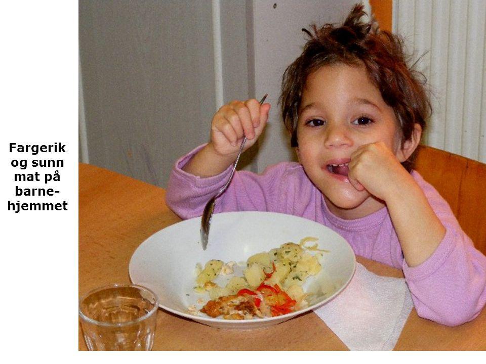 Fargerik og sunn mat på barne-hjemmet
