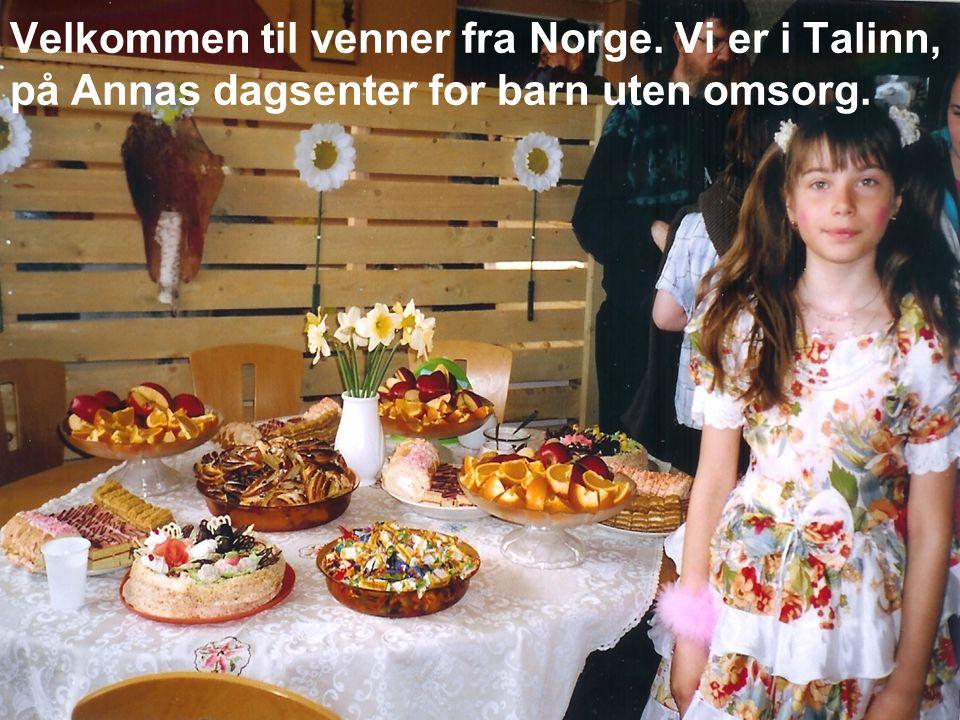 Velkommen til venner fra Norge