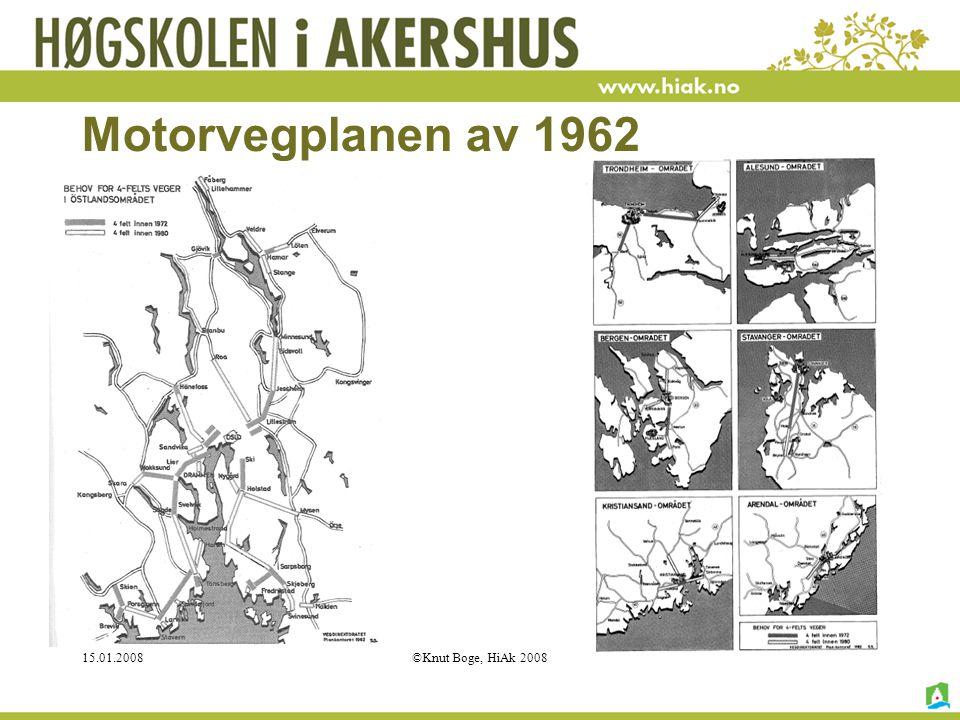 Motorvegplanen av 1962 15.01.2008 ©Knut Boge, HiAk 2008