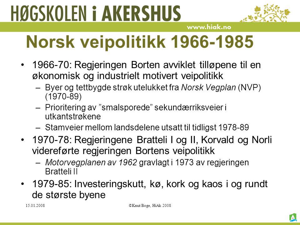 Norsk veipolitikk 1966-1985 1966-70: Regjeringen Borten avviklet tilløpene til en økonomisk og industrielt motivert veipolitikk.