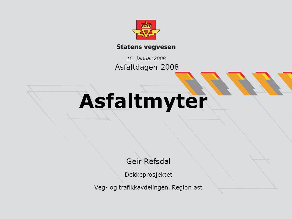 Geir Refsdal Dekkeprosjektet Veg- og trafikkavdelingen, Region øst