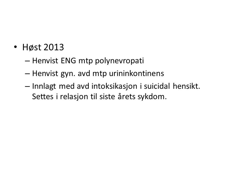 Høst 2013 Henvist ENG mtp polynevropati