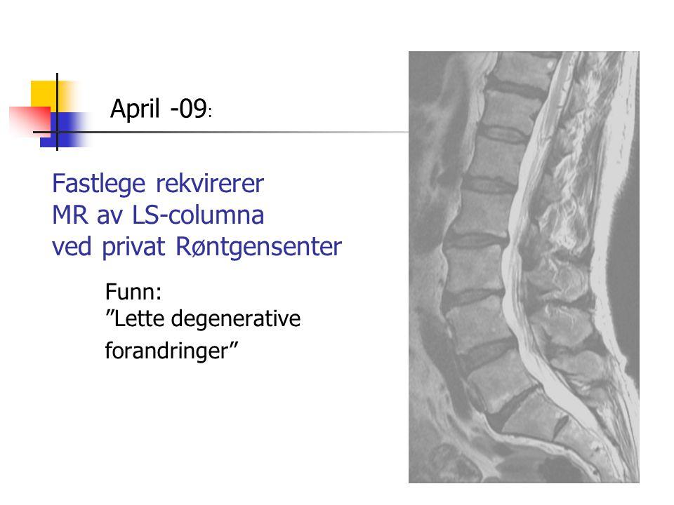 Fastlege rekvirerer MR av LS-columna ved privat Røntgensenter