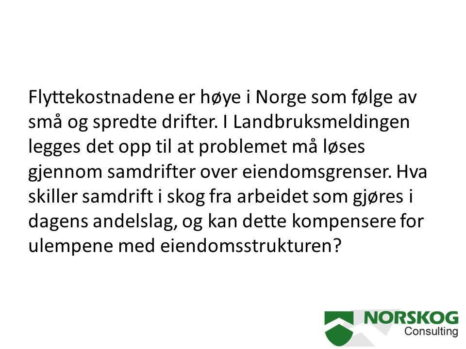 Flyttekostnadene er høye i Norge som følge av små og spredte drifter