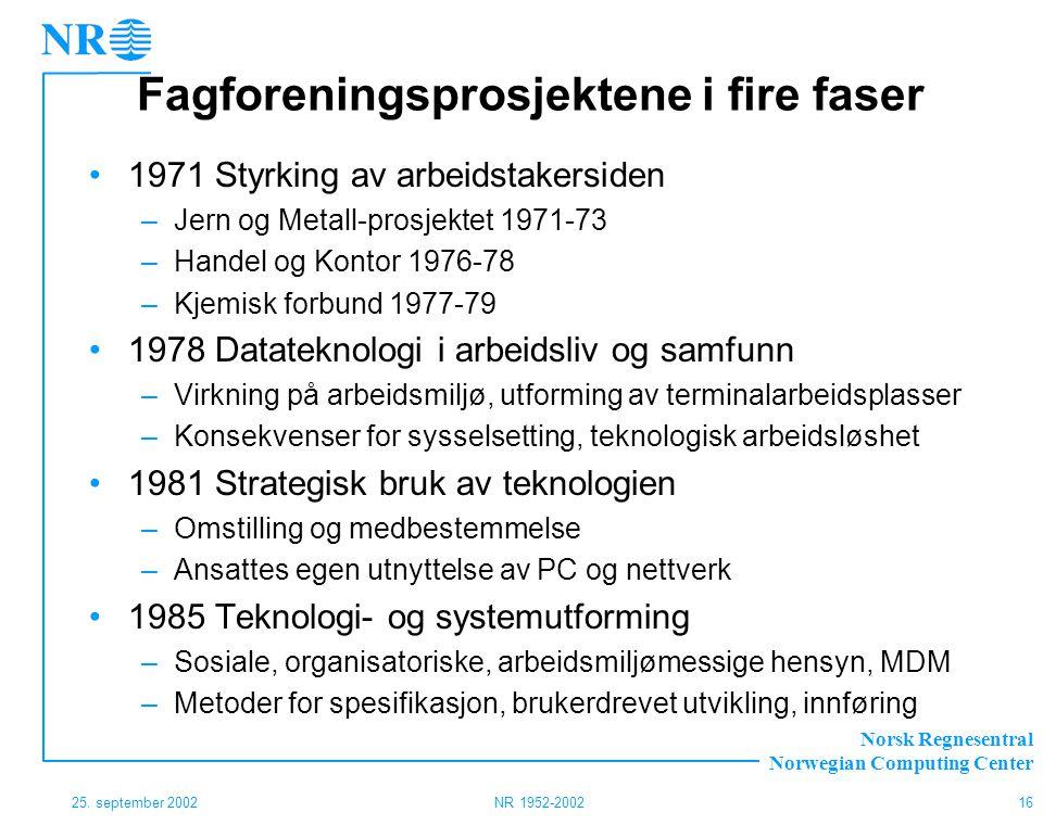 Fagforeningsprosjektene i fire faser