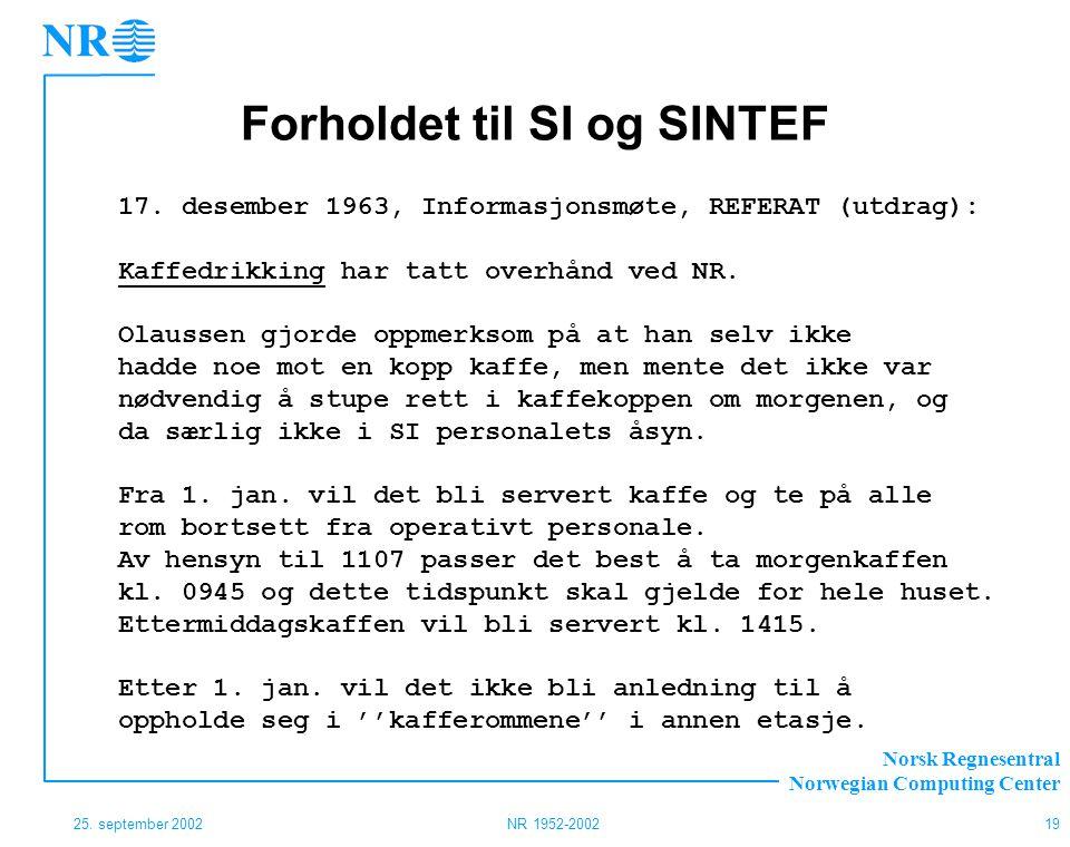 Forholdet til SI og SINTEF