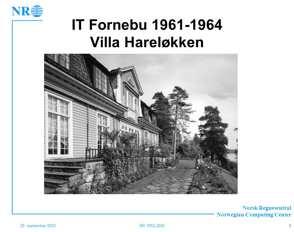 IT Fornebu 1961-1964 Villa Hareløkken