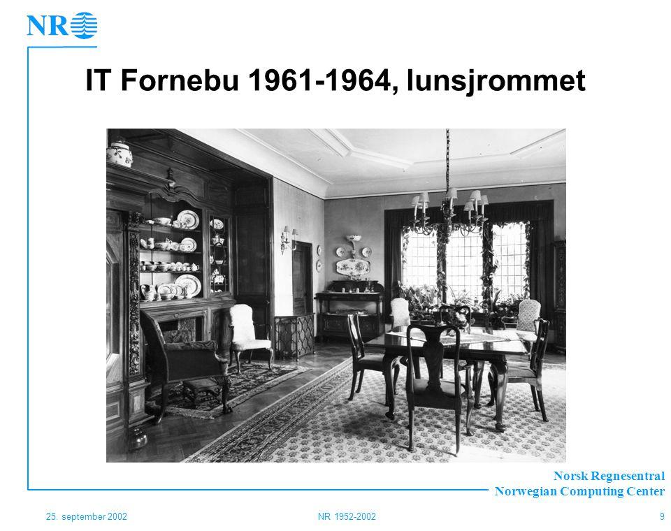 IT Fornebu 1961-1964, lunsjrommet