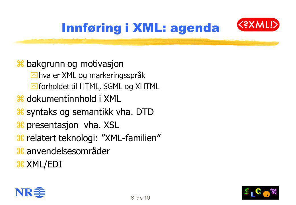 Innføring i XML: agenda