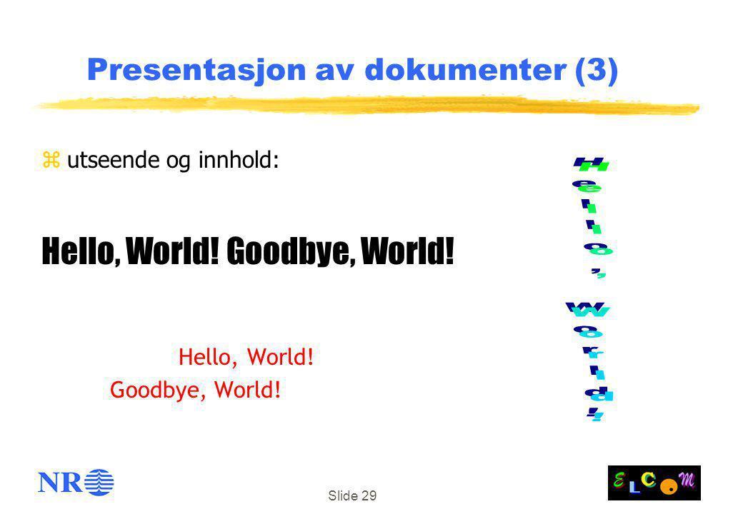 Presentasjon av dokumenter (3)