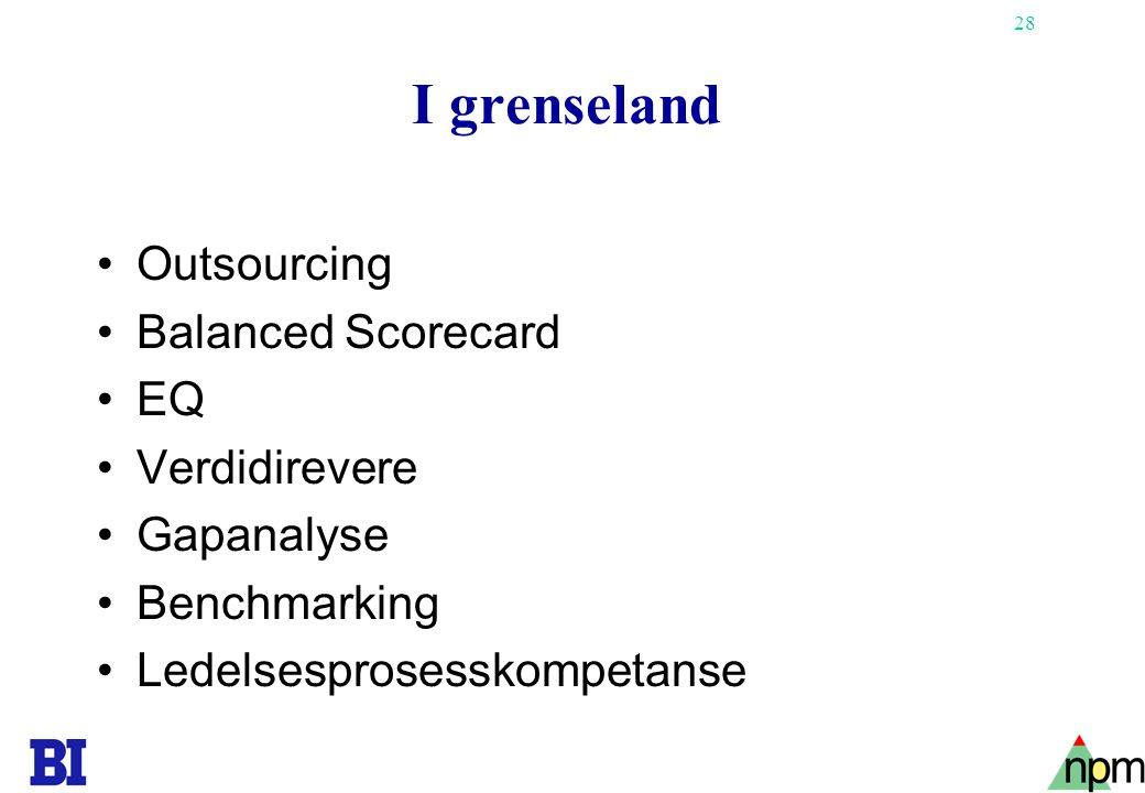 I grenseland Outsourcing Balanced Scorecard EQ Verdidirevere