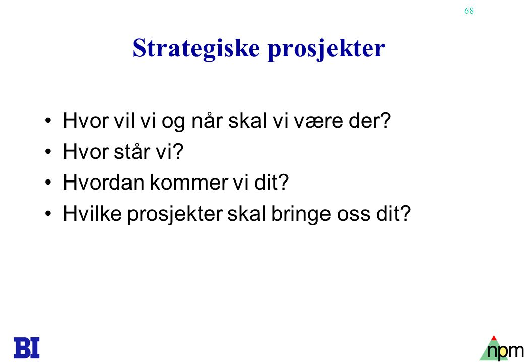 Strategiske prosjekter