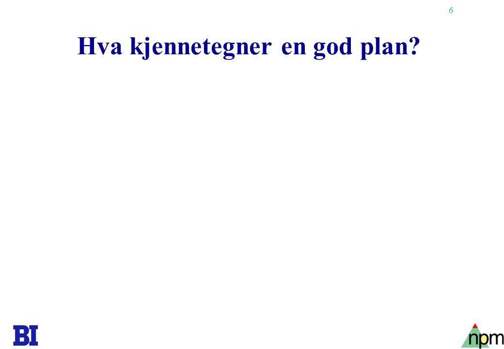 Hva kjennetegner en god plan